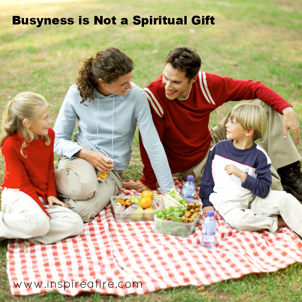 Busyness is Not a Fruit of the Spirit