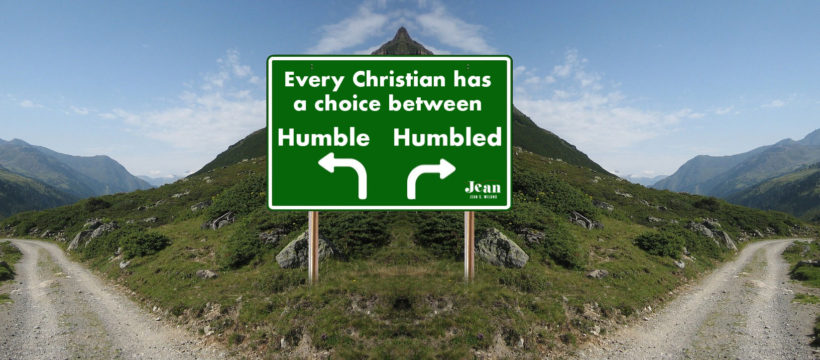 SHALL WE BE HUMBLE OR HUMBLED? FIFTY QUOTES TO INSPIRE US TO CHOOSE WELL by Jean Wilund via www.InspireAFire.com