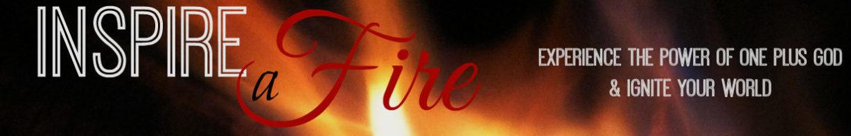 Inspire A Fire